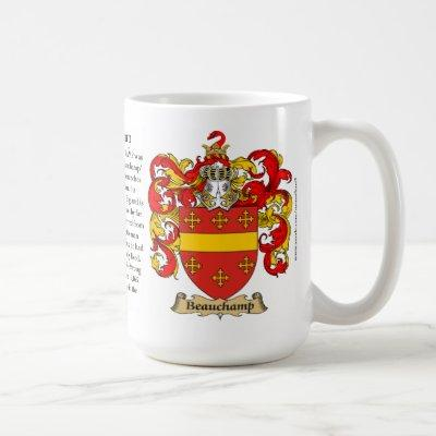 Beauchamp, the Origin, the Meaning and the Crest Coffee Mug