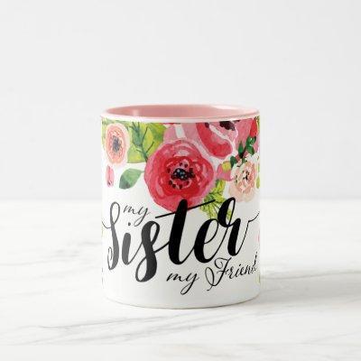 Beautiful Colorful Watercolor Floral Sister Mug