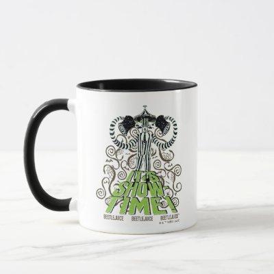 Beetlejuice | It's Show Time! Mug