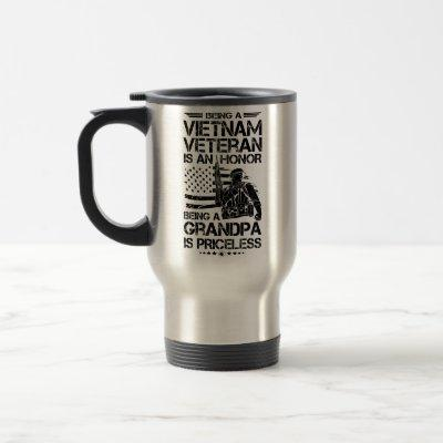 Being A  Vietnam Veteran Is A Honor Gift Grandpa Travel Mug