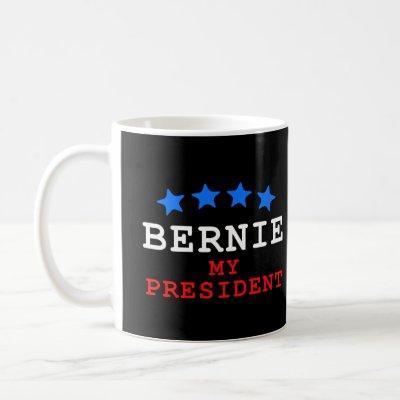 Bernie Sanders: My President Coffee Mug