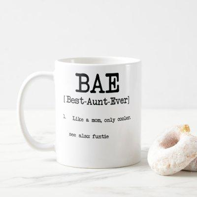 Best Aunt Ever BAE Cool Auntie Gifts Coffee Mug