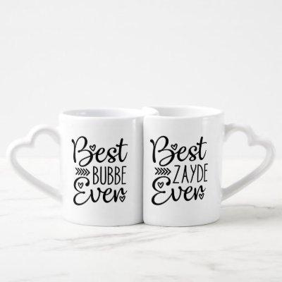 Best Bubbe Ever Best Zayde Ever Coffee Mug Set