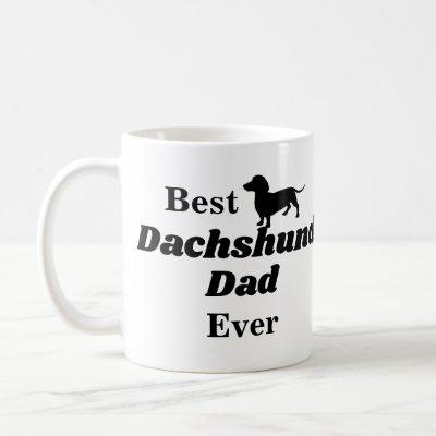 Best Dachshund Dad Ever Coffee Mug