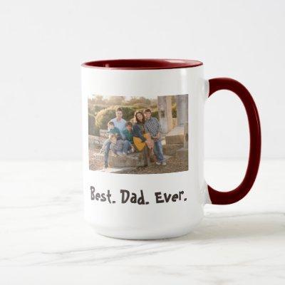 Best Dad Ever family fun photo Mug