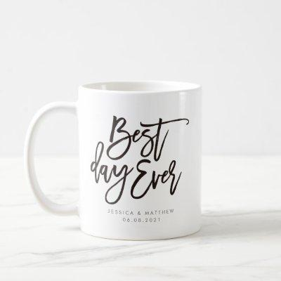 Best day ever calligraphy personalized coffee mug