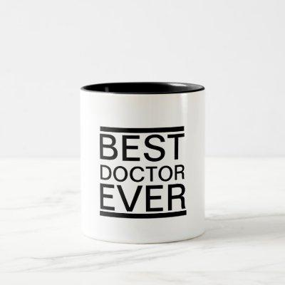 Best Doctor Ever Mug