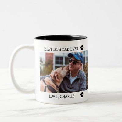 Best Dog Dad Ever Father's Day Custom Photo  Two-Tone Coffee Mug