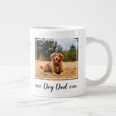 Best Dog Dad Ever Pet Photo Giant Coffee Mug
