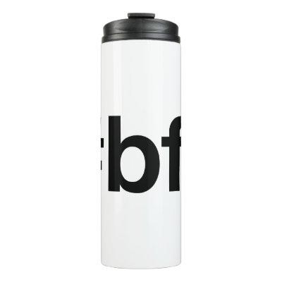 BEST FRIENDS FOREVER Hashtag Thermal Tumbler