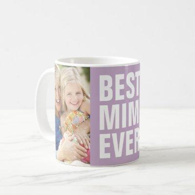 Best. Mimi. Ever. Mother's Day 2 Photo Coffee Mug
