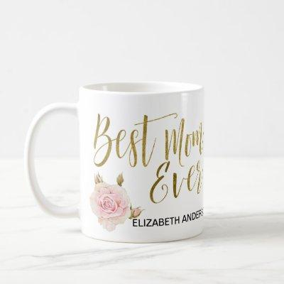 Best Mom Ever From The Best Daughter Ever Coffee Mug