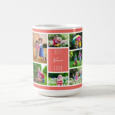 Best Nana Ever Coral Photo Collage Coffee Mug