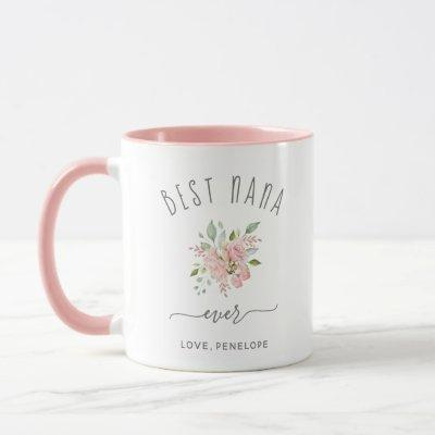 Best Nana Ever | Pretty Elegant Pink Roses Mug
