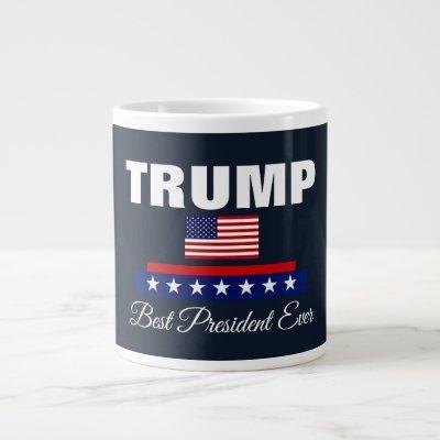 BEST PRESIDENT EVER TRUMP JUMBO COFFEE MUG