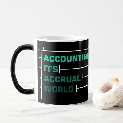 Best Working Mug - Accounting It's Accrual World