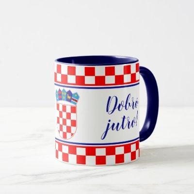 Bilingual Croatian Good Morning Dobro Jutro Mug