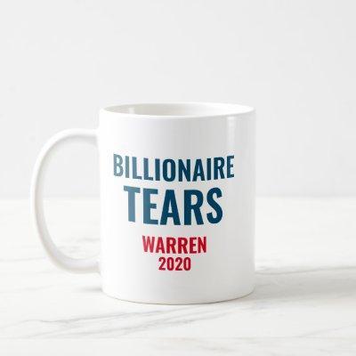 Billionaire Tears Elizabeth Warren 2020 Coffee Mug