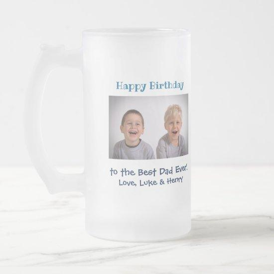 Birthday Best Dad Ever Photo Frosted Glass Beer Mug