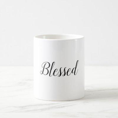 Blessed Minimal White Black Modern Typography  Coffee Mug
