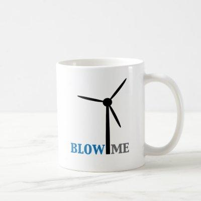 blow me wind turbine coffee mug