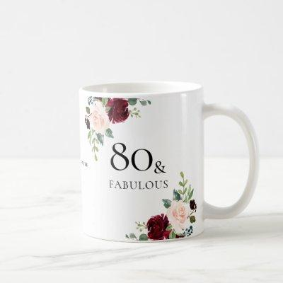 Blush Burgundy Flowers Womans 80th Birthday Gift Coffee Mug