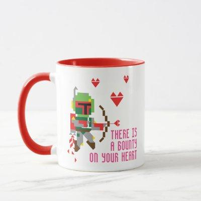 Boba Fett - There's A Bounty On Your Heart Mug