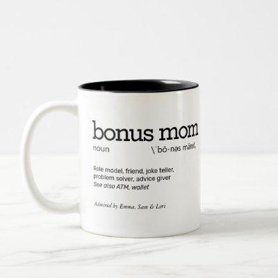 Bonus Mom Definition Two-Tone Coffee Mug