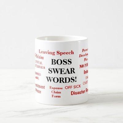 BOSS SWEAR WORDS! Rude Boss Words Coffee Mug