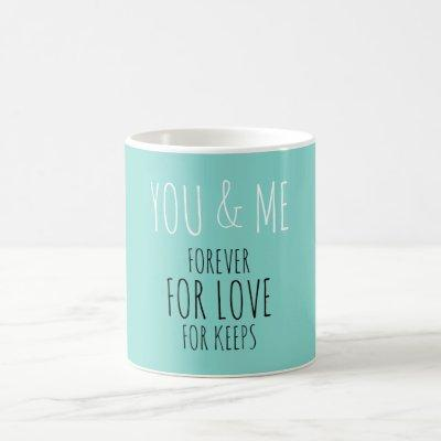 Bride & Co Forever You And Me Bridal Party Coffee Mug