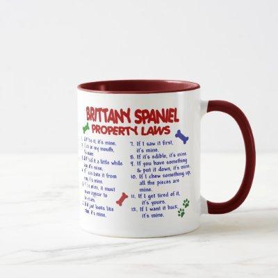 BRITTANY SPANIEL Property Laws 2 Mug