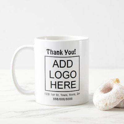 Business Logo Customer or Employee Appreciation Coffee Mug