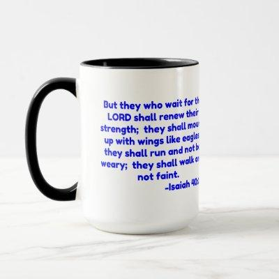 But they who wait for the LORD shall . Mug