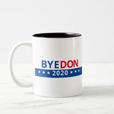 BYE DON 2020 ---Front Two-Tone Coffee Mug