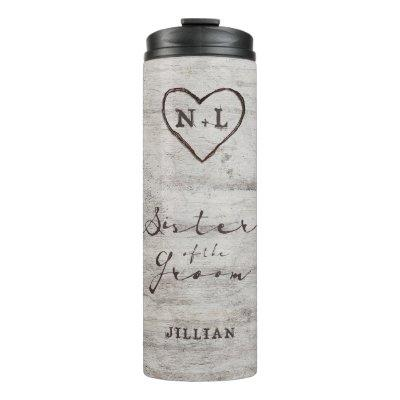 Carved Sweethearts Monogram Sister of the Groom Thermal Tumbler