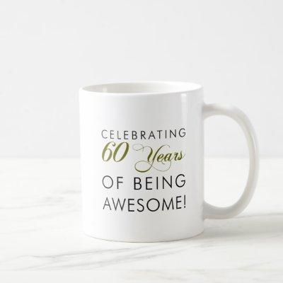 Celebrating 60 Years Of Being Awesome Coffee Mug