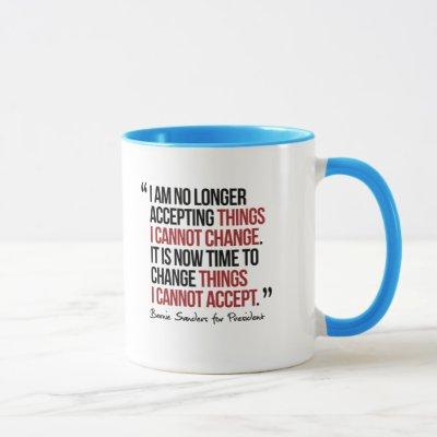 Change things I cannot accept - Quote Mug