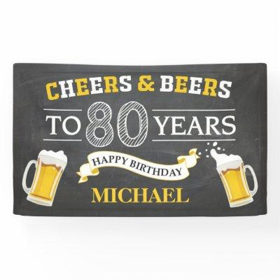 Cheers and Beers Happy 80th Birthday Banner
