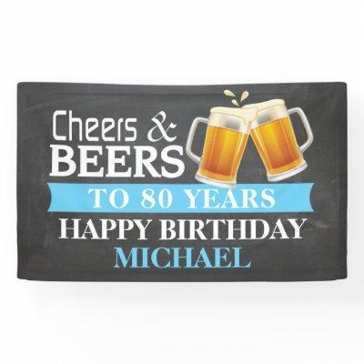 Cheers and Beers Happy 80th Birthday Banner Blue