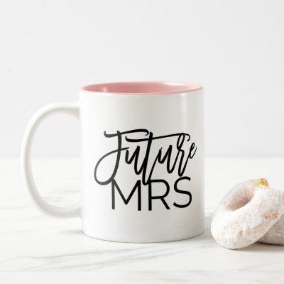 Chic Black Calligraphy Future Mrs Two-Tone Coffee Mug