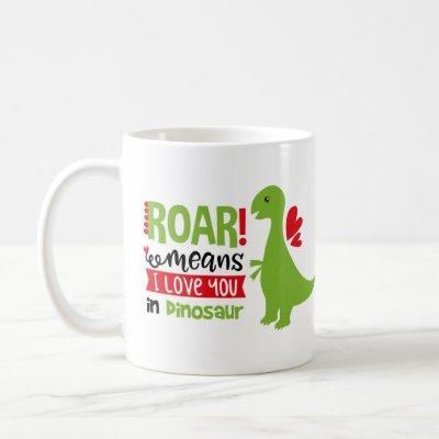 """Children's Cup with green dinosaur """"I love you"""""""