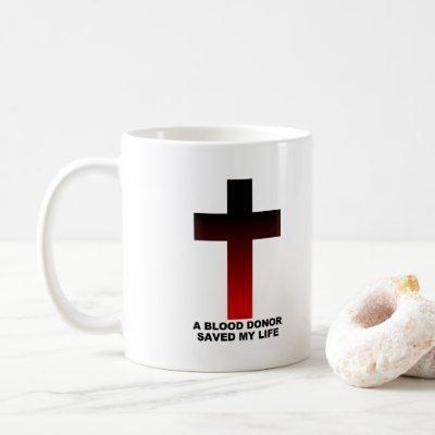 Christian Jesus Blood Donor Saved My Life Coffee Mug