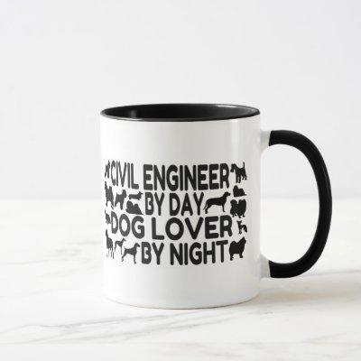 Civil Engineer by Day Dog Lover by Night Mug