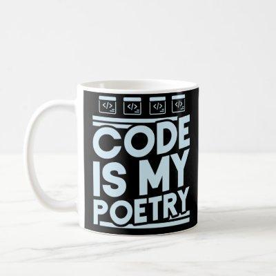Code Is My Poetry Programmer Coding Coffee Mug