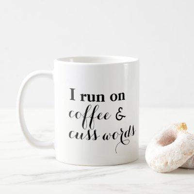 Coffee and Cuss Words Coffee Mug