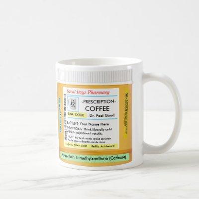 Coffee CustomizeABLEs Prescription RX Coffee Mug