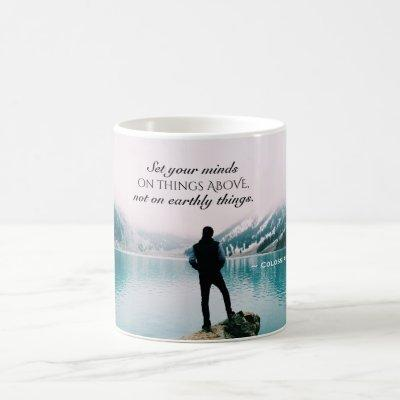 Colossians 3:2 Set your minds on things above Coffee Mug