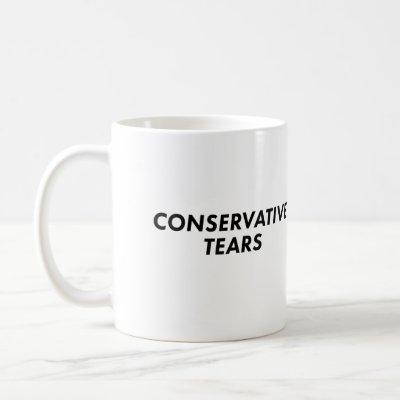Conservative Tears Coffee Mug
