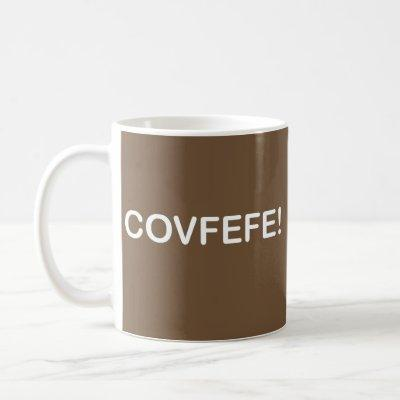 COVFEFE TRUMP TWEET MISSPELLING COFFEE MUG