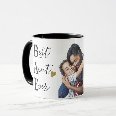 Create Your Own Best Aunt Ever  Photo Mug